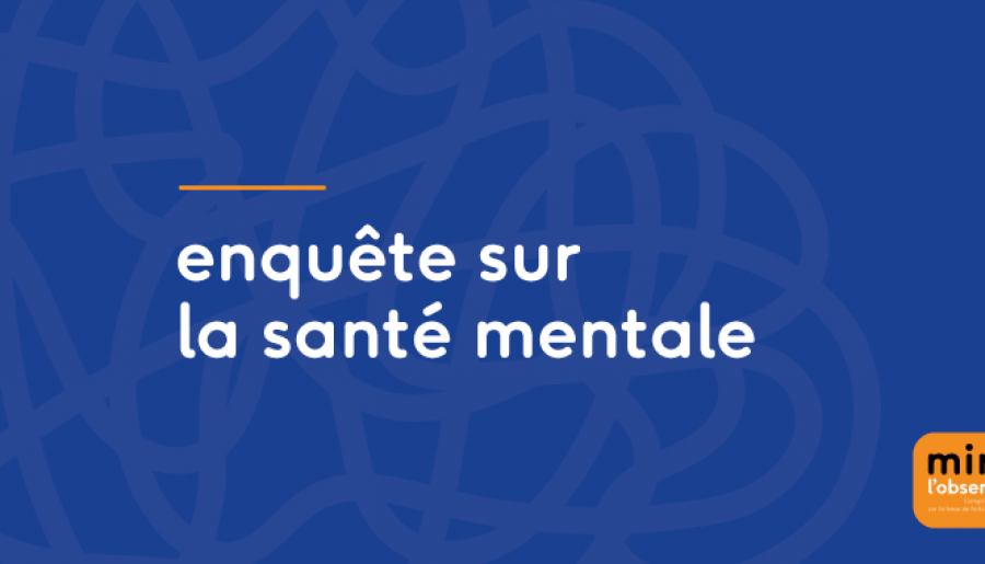 Participez à une enquête sur la santé mentale
